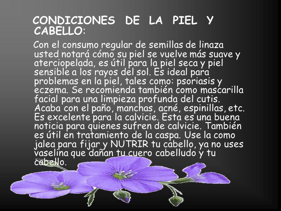 CONDICIONES DE LA PIEL Y CABELLO: