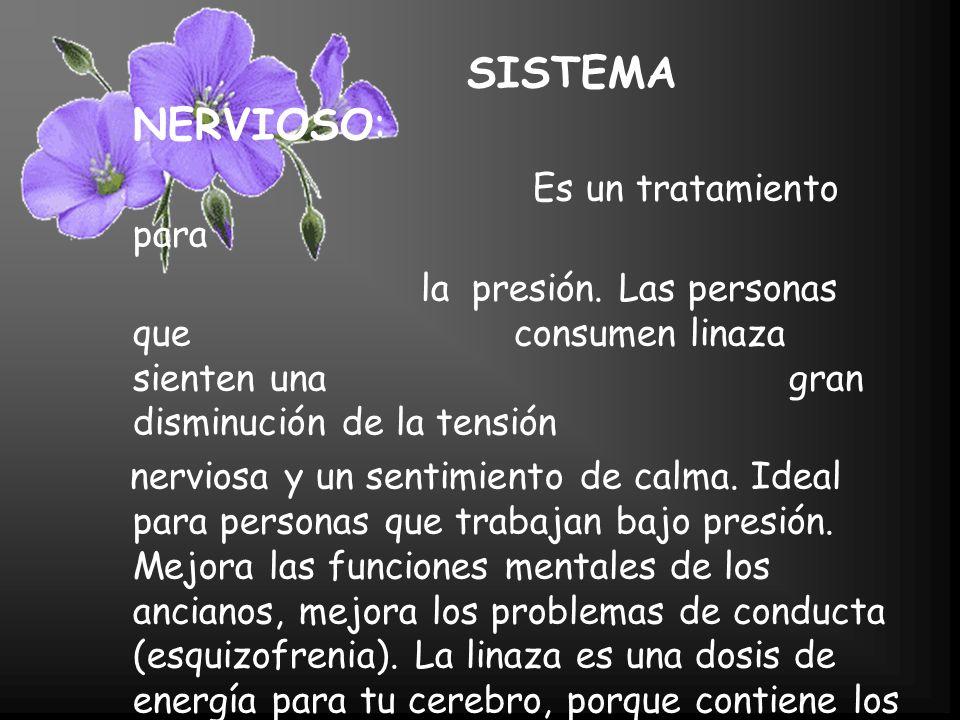 SISTEMA NERVIOSO: Es un tratamiento para