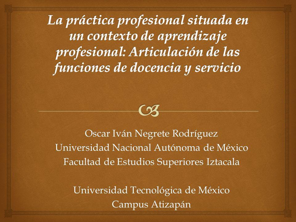 La práctica profesional situada en un contexto de aprendizaje profesional: Articulación de las funciones de docencia y servicio