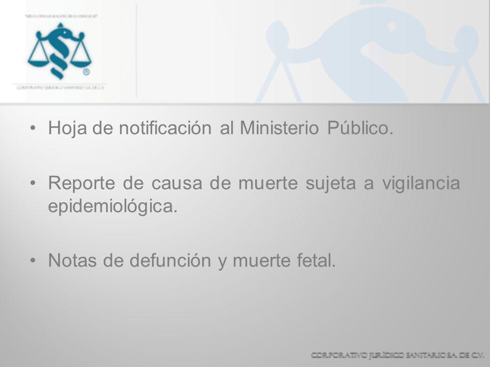 Hoja de notificación al Ministerio Público.