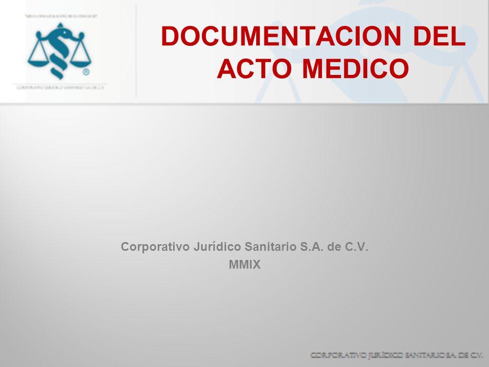 DOCUMENTACION DEL ACTO MEDICO