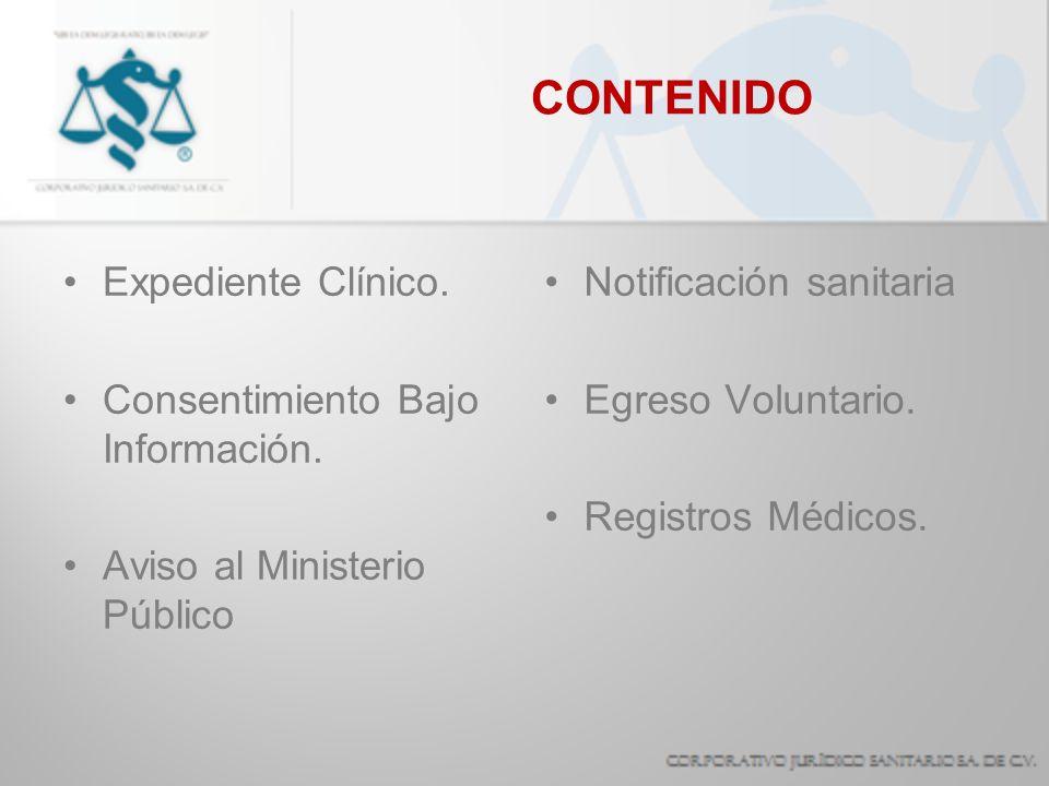 CONTENIDO Expediente Clínico. Consentimiento Bajo Información.
