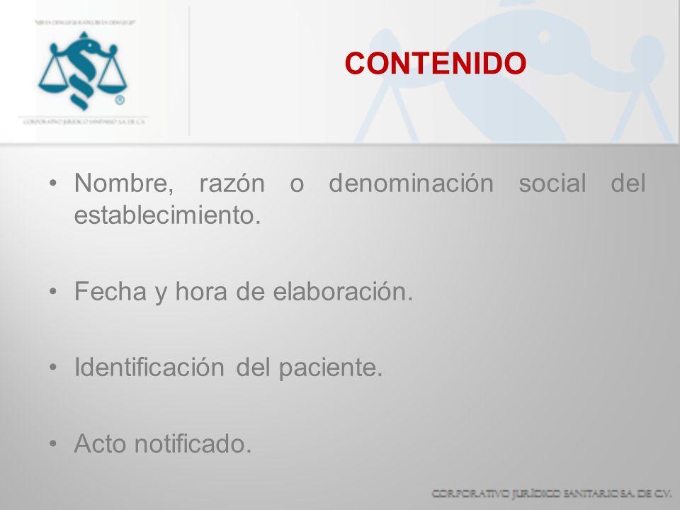 CONTENIDO Nombre, razón o denominación social del establecimiento.
