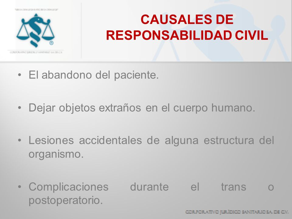 CAUSALES DE RESPONSABILIDAD CIVIL