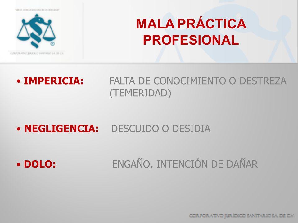 MALA PRÁCTICA PROFESIONAL