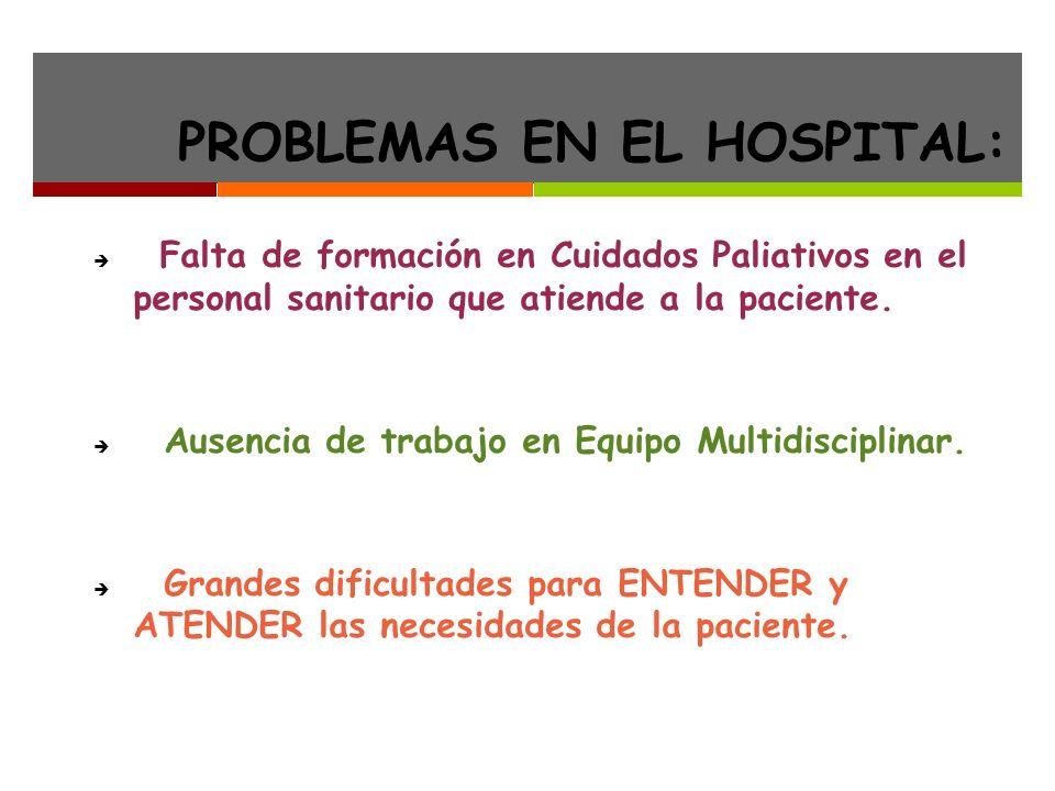 PROBLEMAS EN EL HOSPITAL: