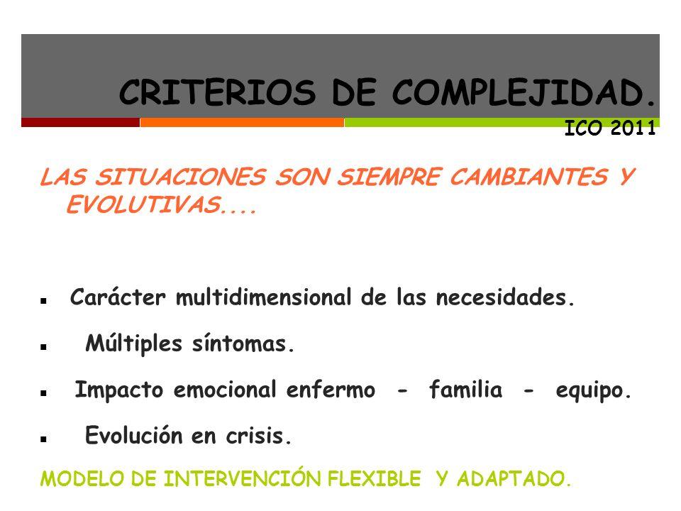 CRITERIOS DE COMPLEJIDAD. ICO 2011