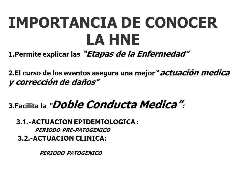 IMPORTANCIA DE CONOCER LA HNE