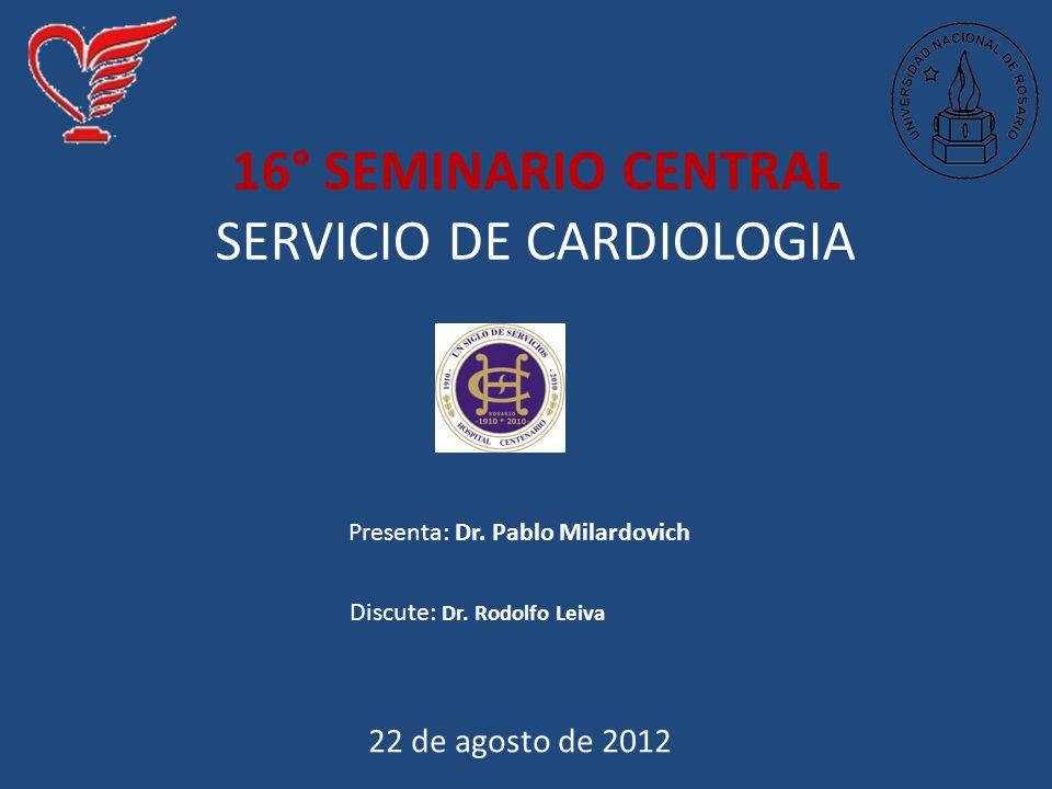 16° SEMINARIO CENTRAL SERVICIO DE CARDIOLOGIA