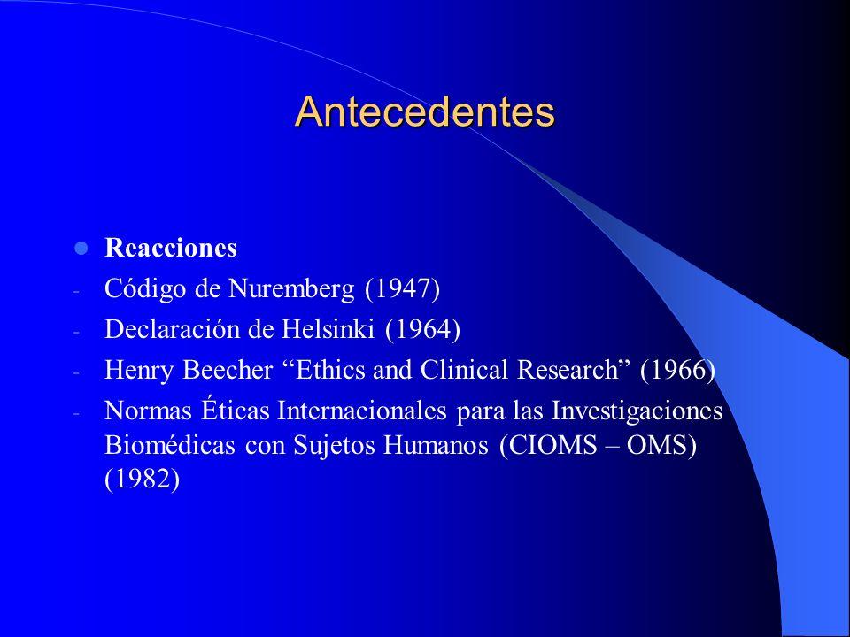 Antecedentes Reacciones Código de Nuremberg (1947)