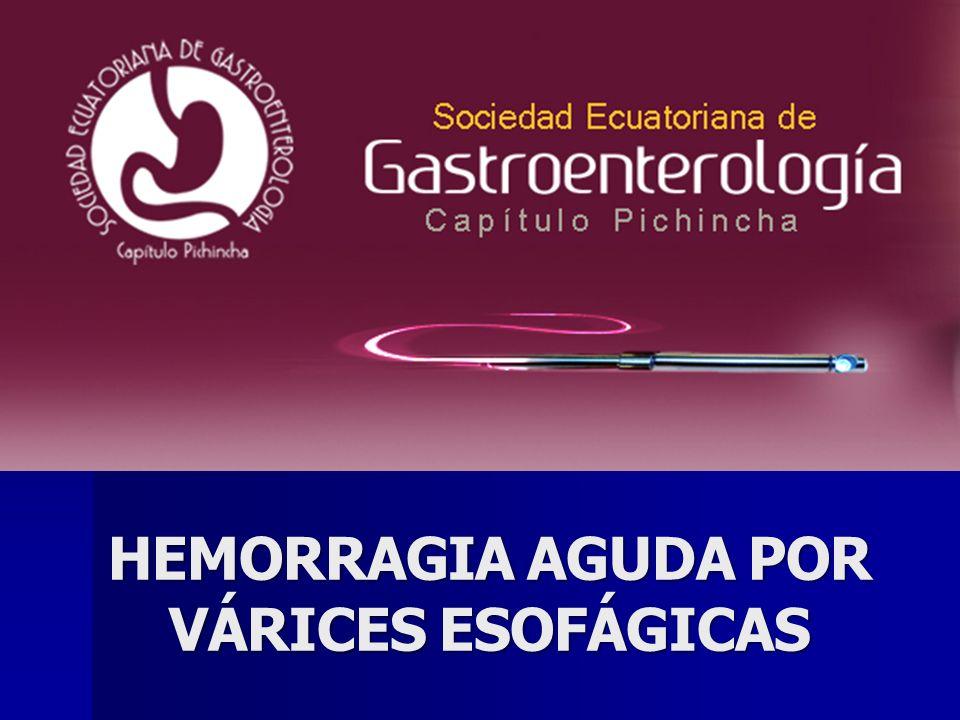 HEMORRAGIA AGUDA POR VÁRICES ESOFÁGICAS