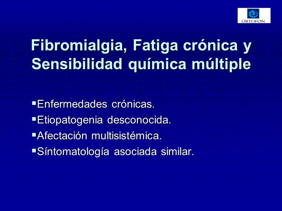 Fibromialgia, Fatiga crónica y Sensibilidad química múltiple