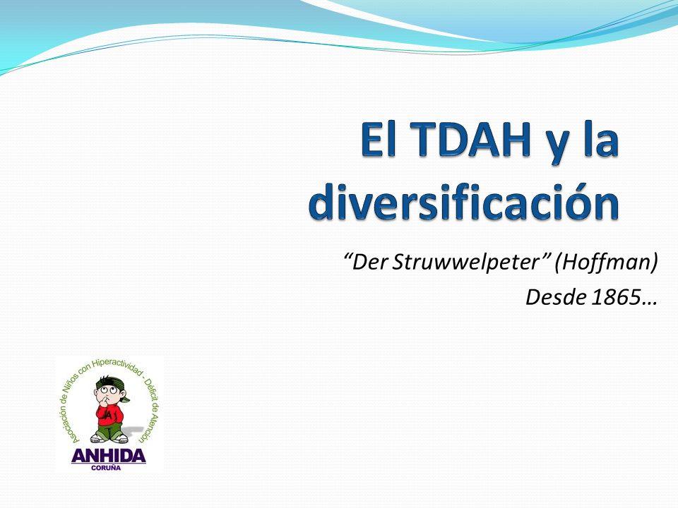 El TDAH y la diversificación