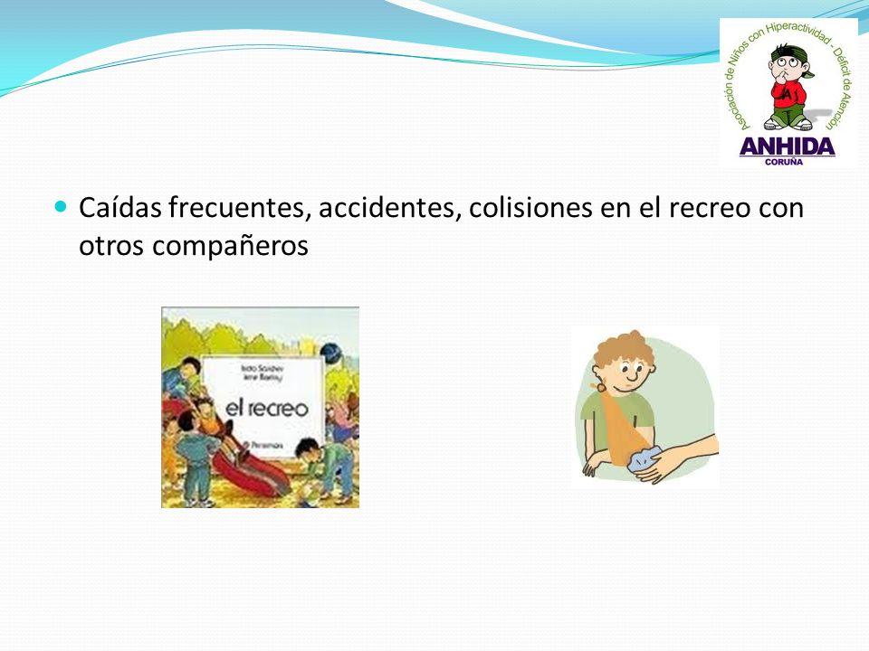 Caídas frecuentes, accidentes, colisiones en el recreo con otros compañeros