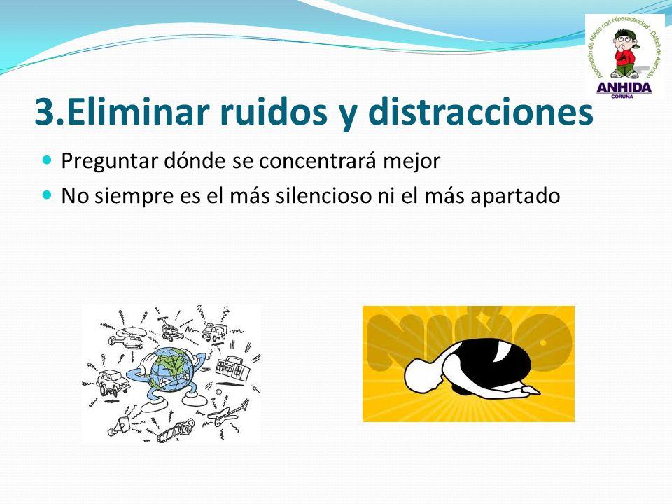 3.Eliminar ruidos y distracciones