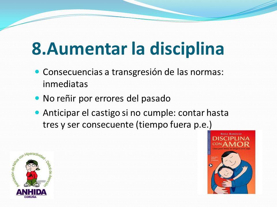 8.Aumentar la disciplina