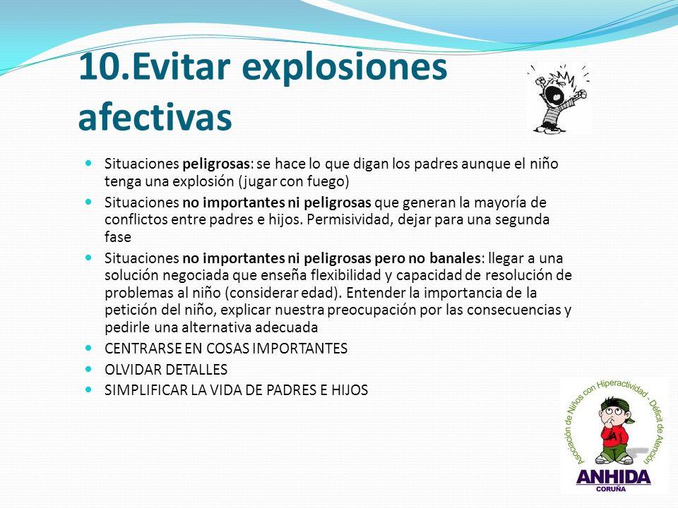 10.Evitar explosiones afectivas