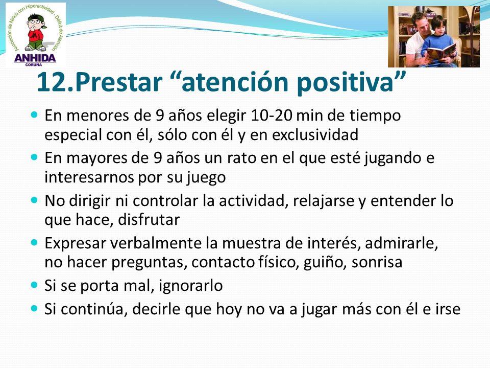 12.Prestar atención positiva
