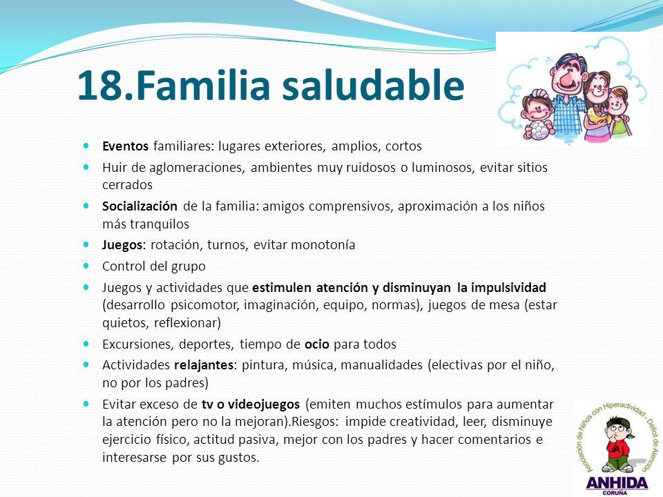 18.Familia saludable Eventos familiares: lugares exteriores, amplios, cortos.