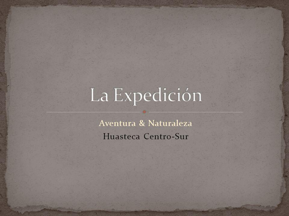 Aventura & Naturaleza Huasteca Centro-Sur