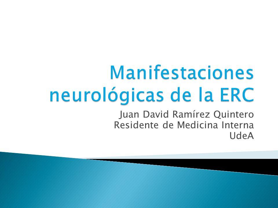 Manifestaciones neurológicas de la ERC