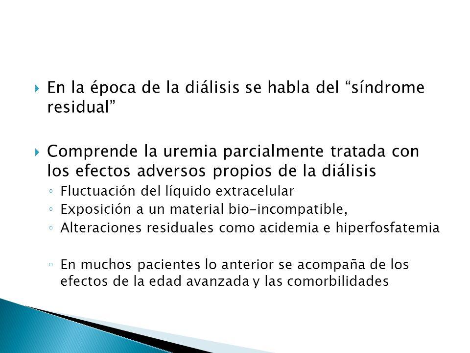 En la época de la diálisis se habla del síndrome residual