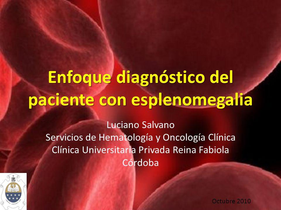 Enfoque diagnóstico del paciente con esplenomegalia