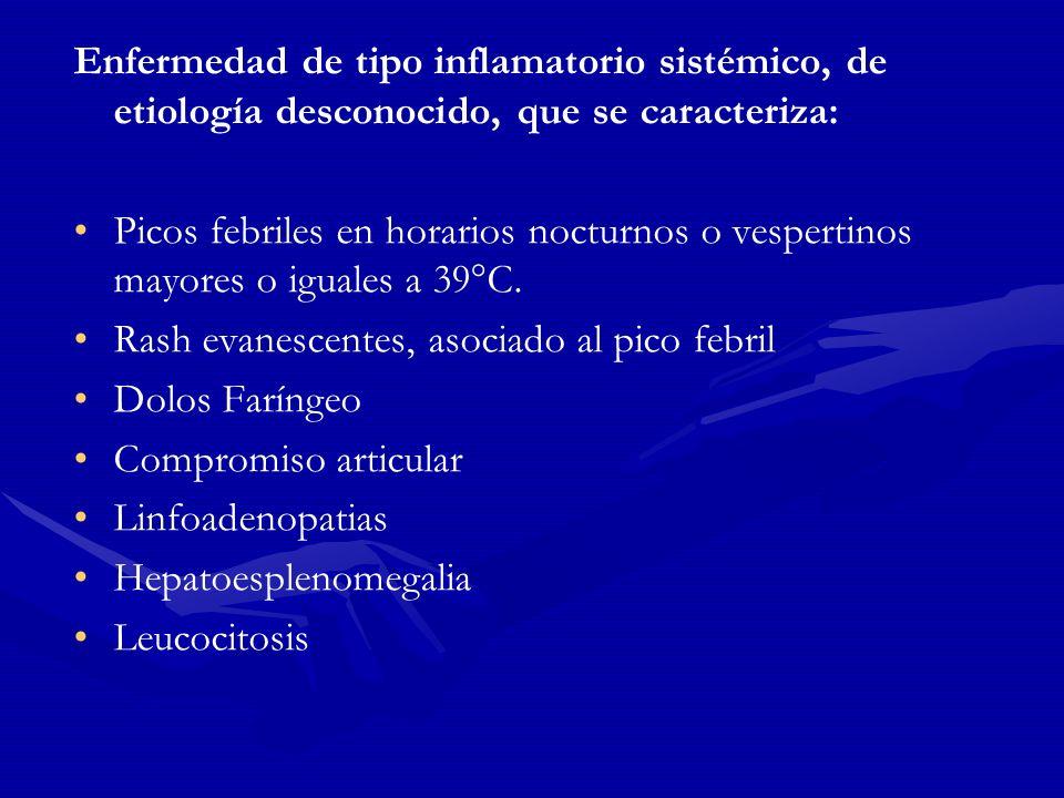 Enfermedad de tipo inflamatorio sistémico, de etiología desconocido, que se caracteriza: