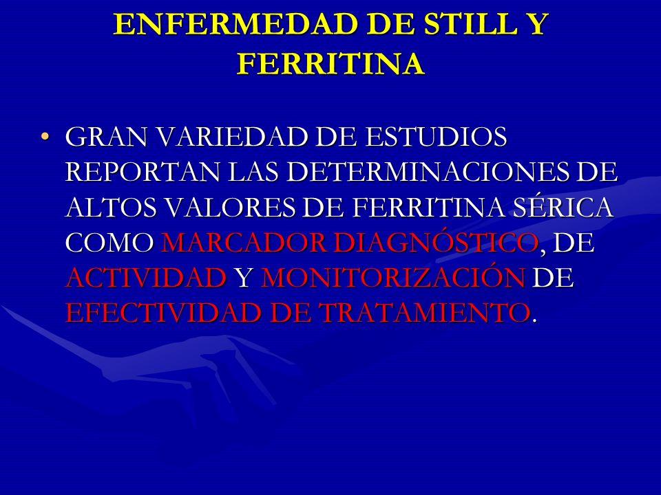ENFERMEDAD DE STILL Y FERRITINA