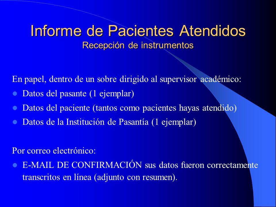Informe de Pacientes Atendidos Recepción de instrumentos