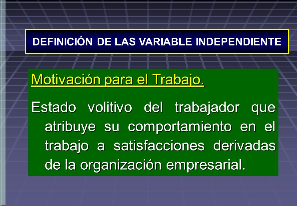 DEFINICIÓN DE LAS VARIABLE INDEPENDIENTE