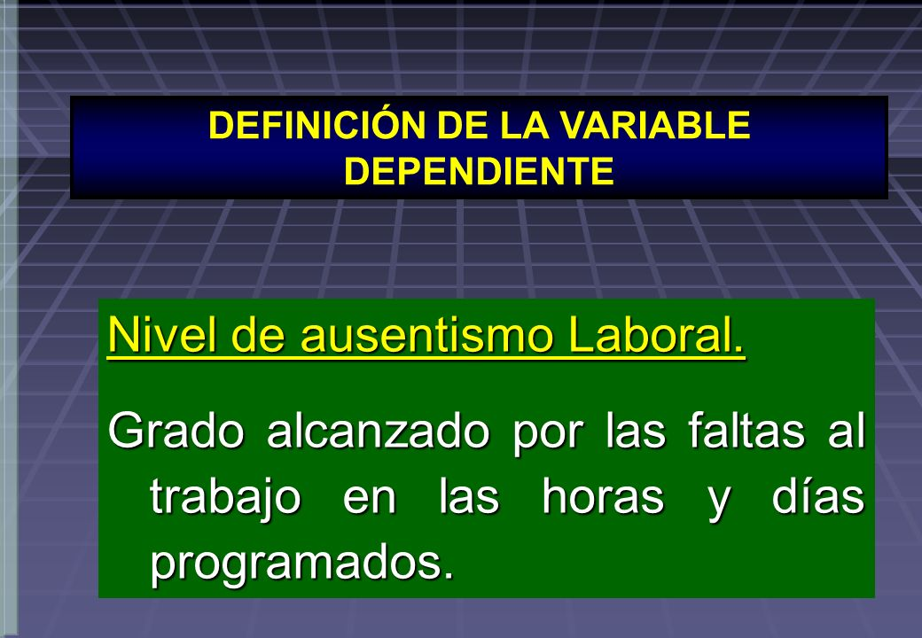 DEFINICIÓN DE LA VARIABLE DEPENDIENTE