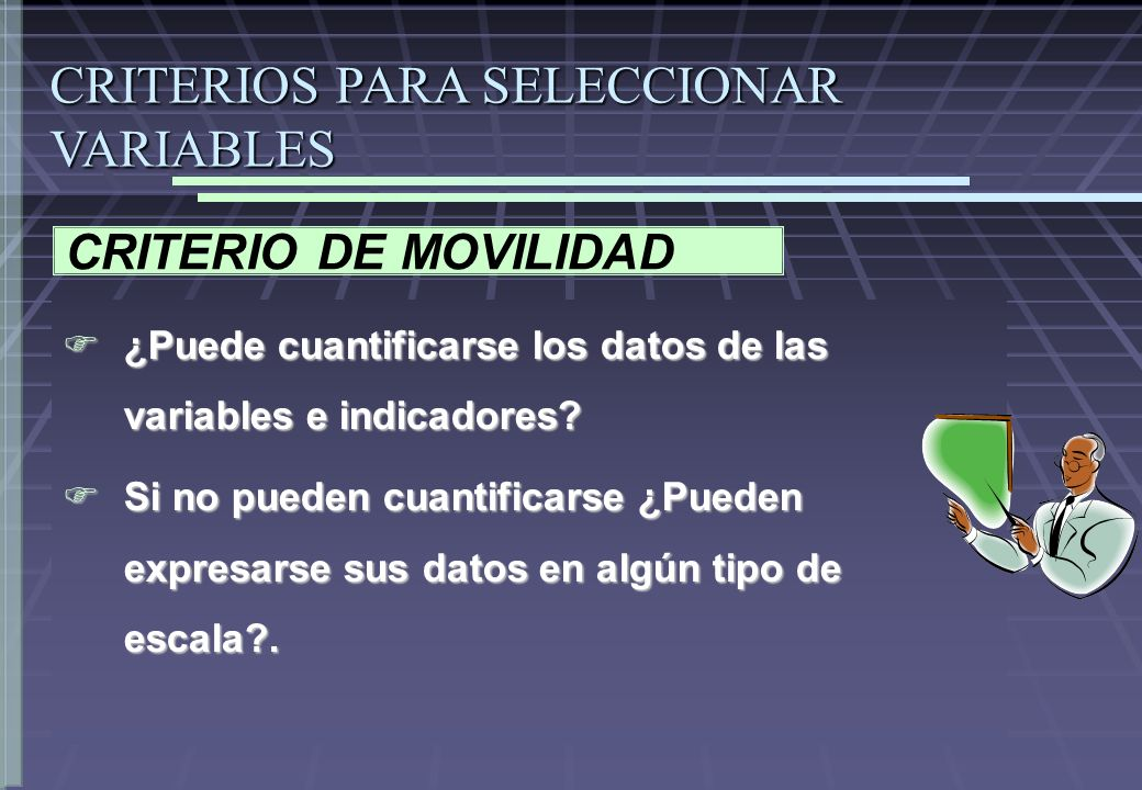 CRITERIOS PARA SELECCIONAR VARIABLES