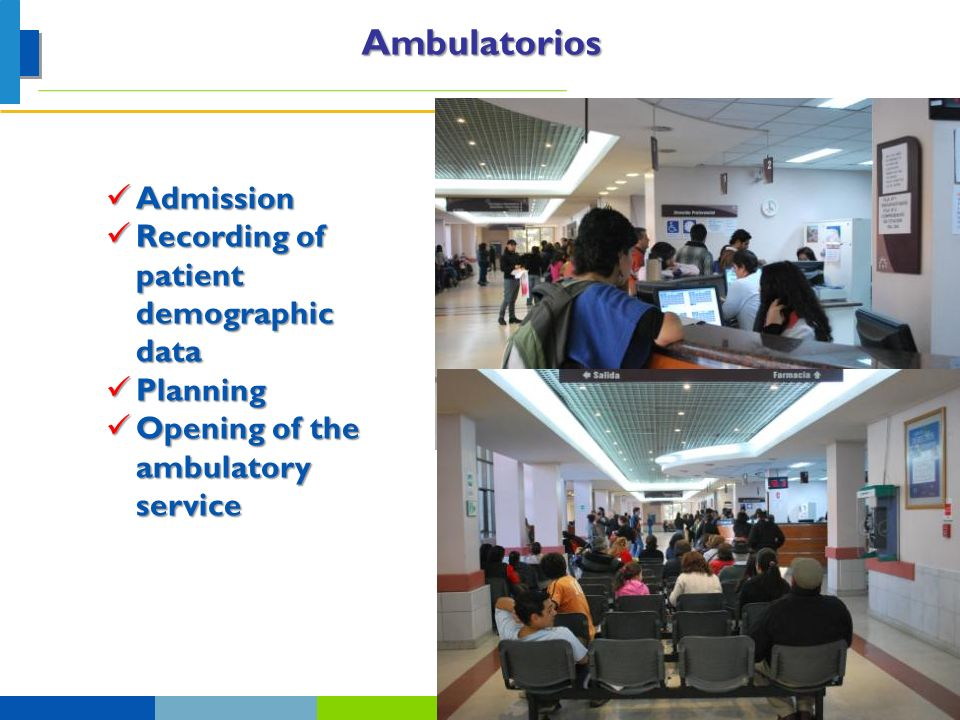 Ambulatorios Admission Recording of patient demographic data Planning