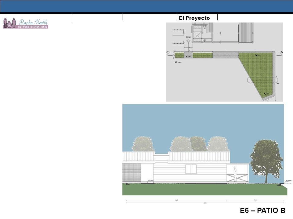 El Proyecto E6 – PATIO B