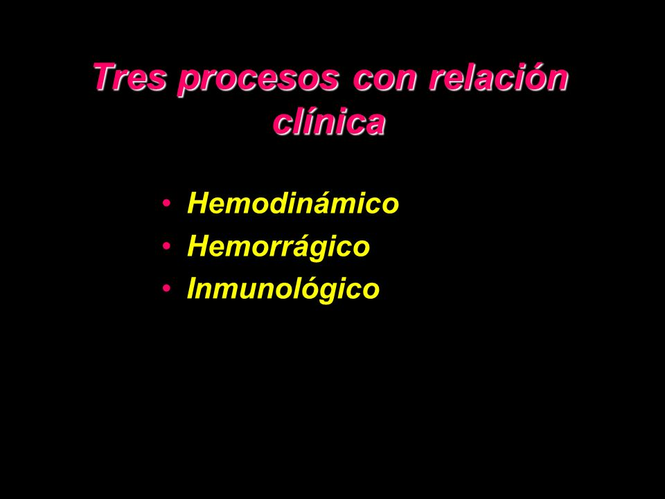 Tres procesos con relación clínica