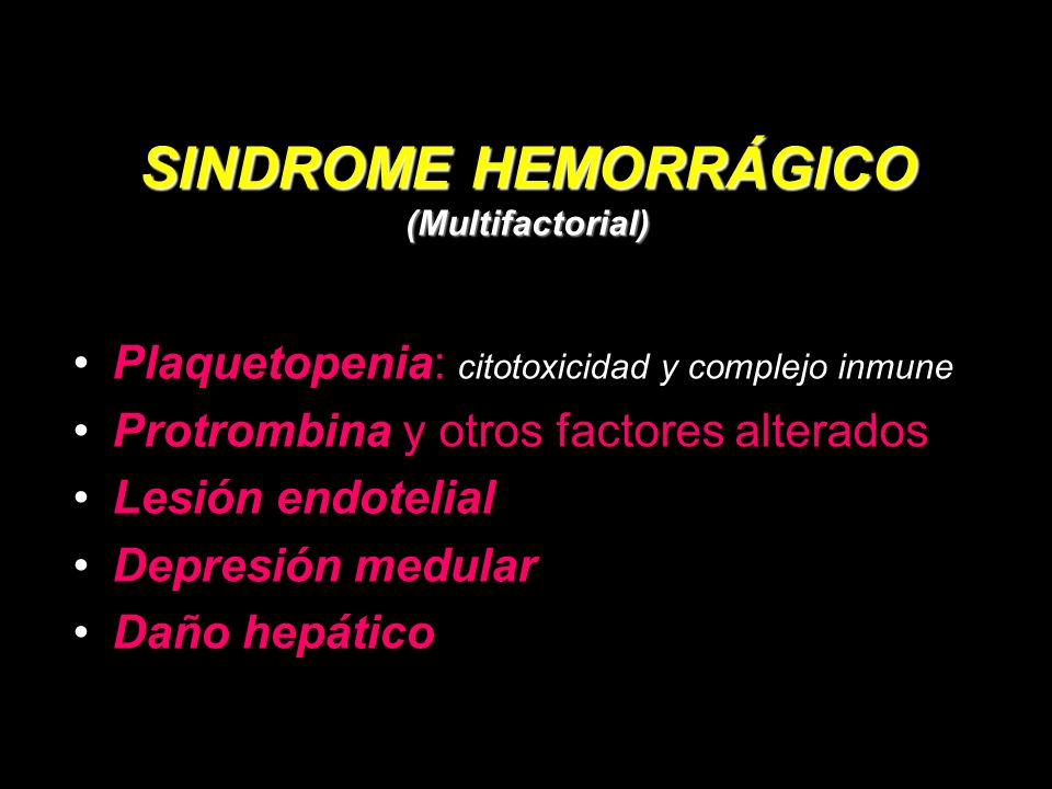 SINDROME HEMORRÁGICO (Multifactorial)