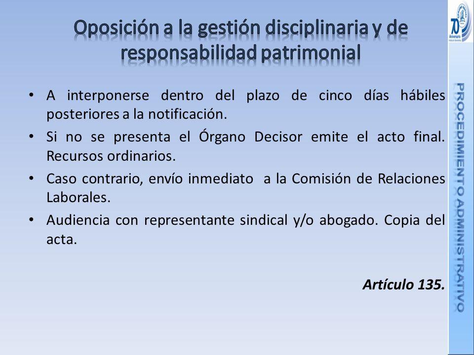 Oposición a la gestión disciplinaria y de responsabilidad patrimonial