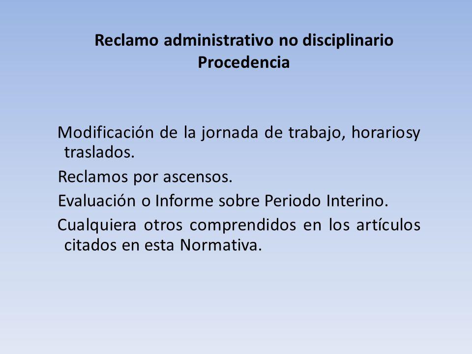 Reclamo administrativo no disciplinario Procedencia
