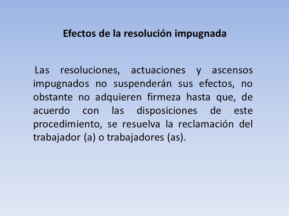 Efectos de la resolución impugnada