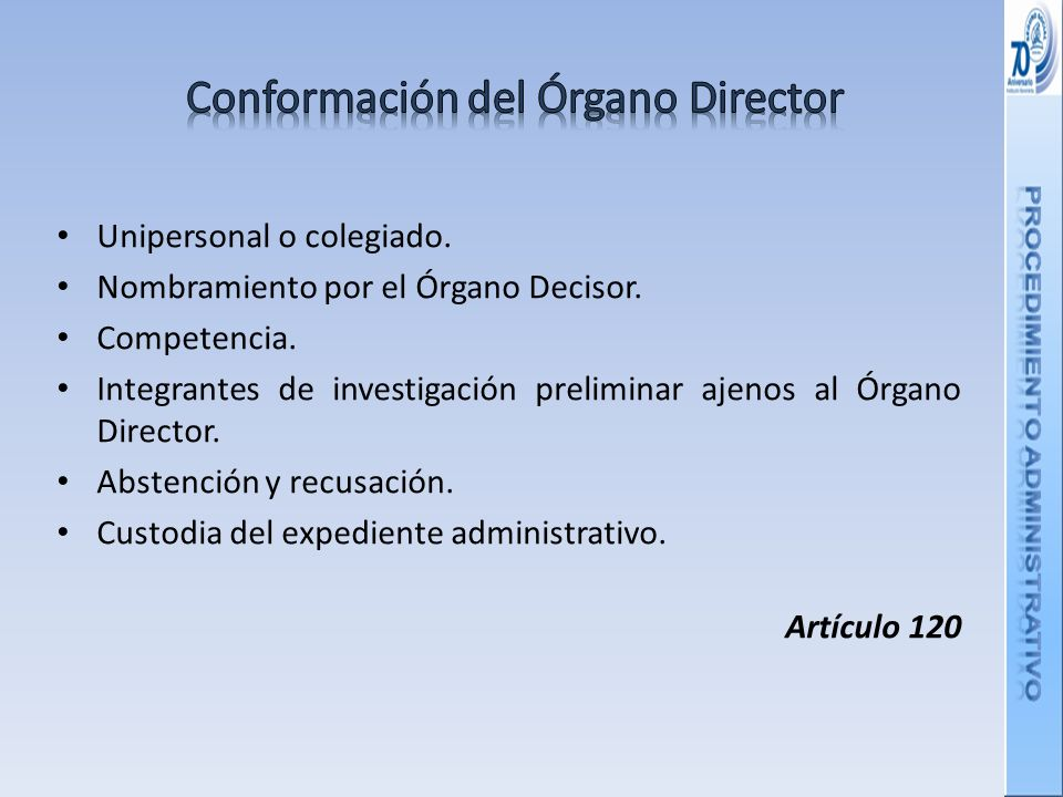 Conformación del Órgano Director