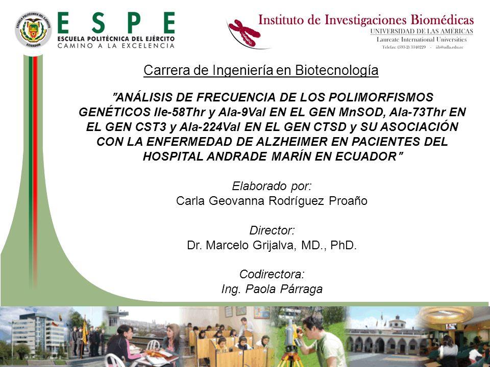 Carrera de Ingeniería en Biotecnología