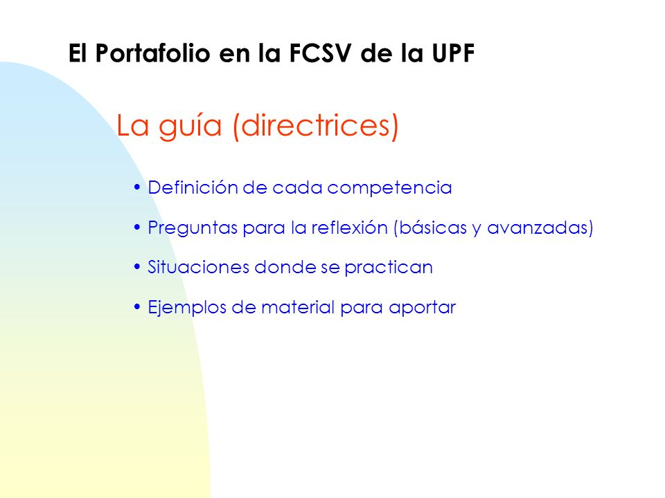 La guía (directrices) El Portafolio en la FCSV de la UPF