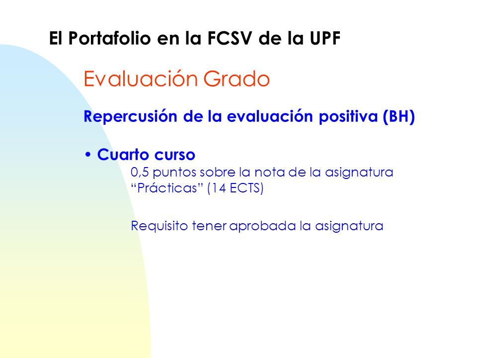 Evaluación Grado El Portafolio en la FCSV de la UPF