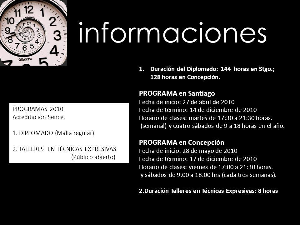 informaciones PROGRAMA en Santiago PROGRAMA en Concepción