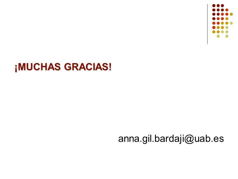 ¡MUCHAS GRACIAS! anna.gil.bardaji@uab.es
