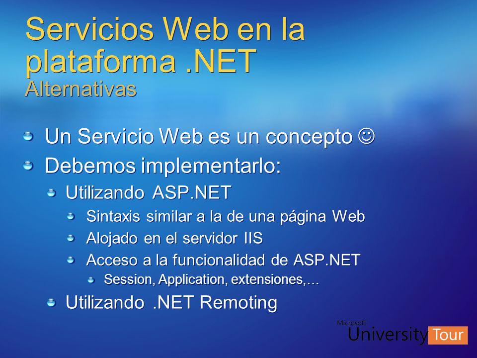 Servicios Web en la plataforma .NET Alternativas
