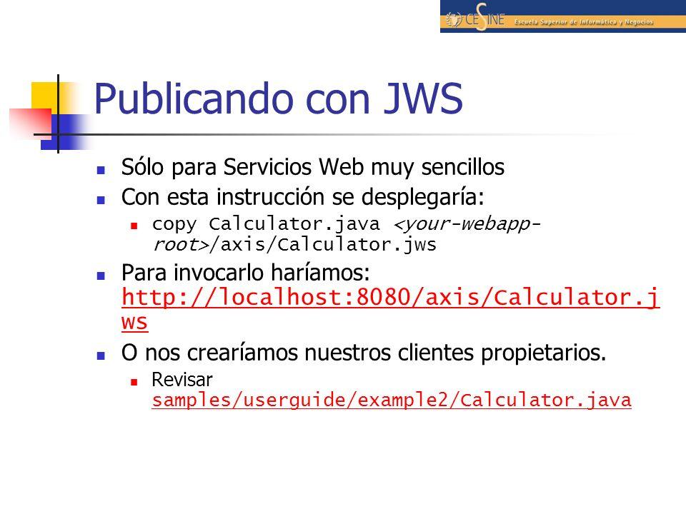 Publicando con JWS Sólo para Servicios Web muy sencillos