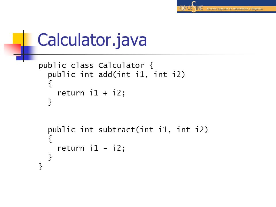 Calculator.java public class Calculator {