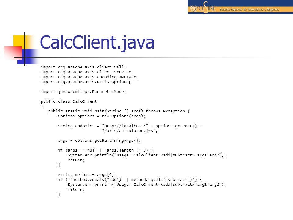 CalcClient.java import org.apache.axis.client.Call;